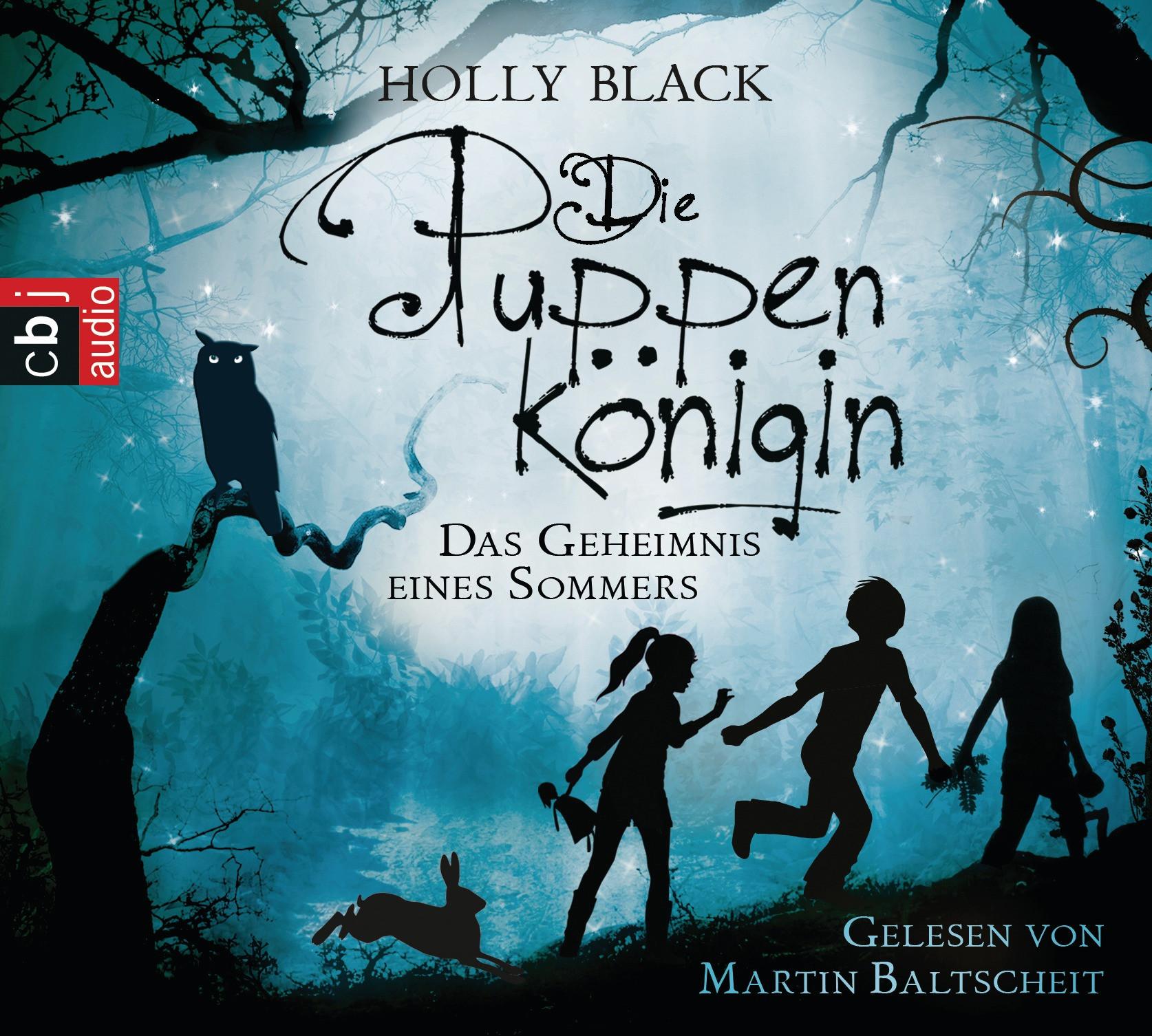 Holly Black - Die Puppenkönigin. Das Geheimnis eines Sommers