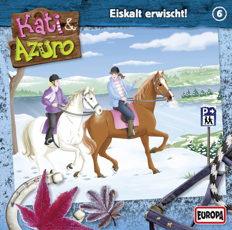 Kati & Azuro 06 - Eiskalt erwischt