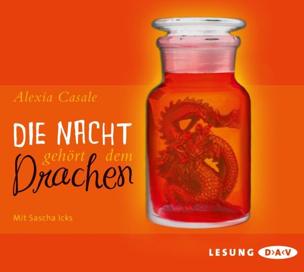 Alexia Casale - Die Nacht gehört dem Drachen