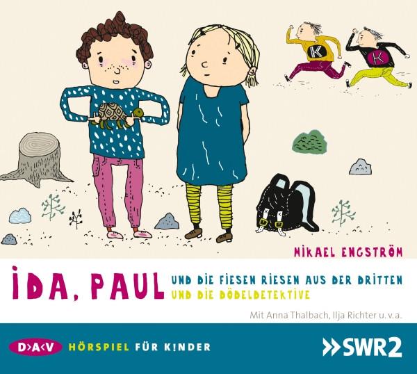Ida, Paul und die fiesen Riesen aus der Dritten (Hörspiel)