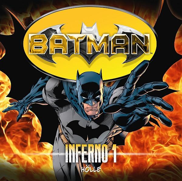 Batman - Inferno, Folge 1: Hölle