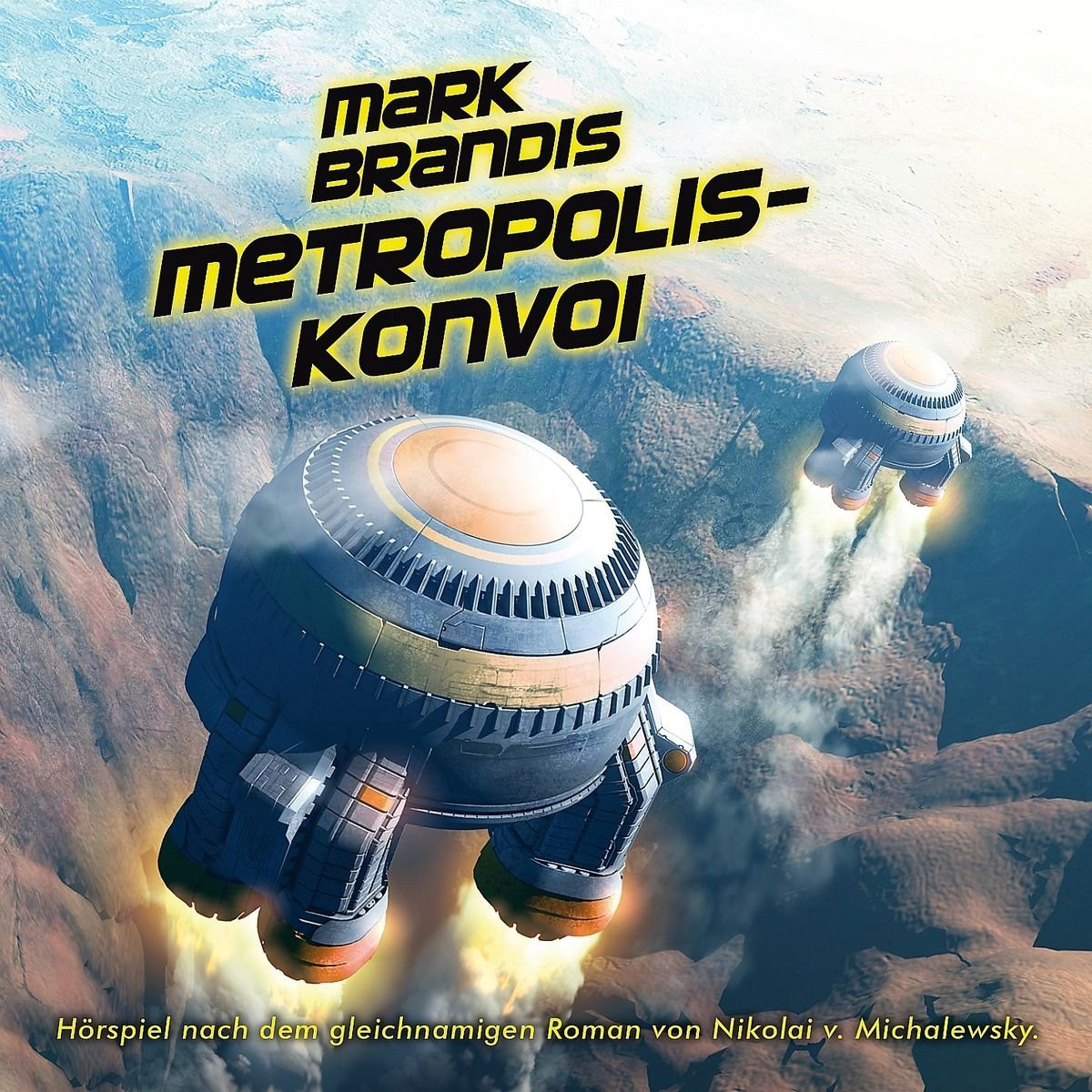 Mark Brandis - 27 - Metropolis-Konvoi