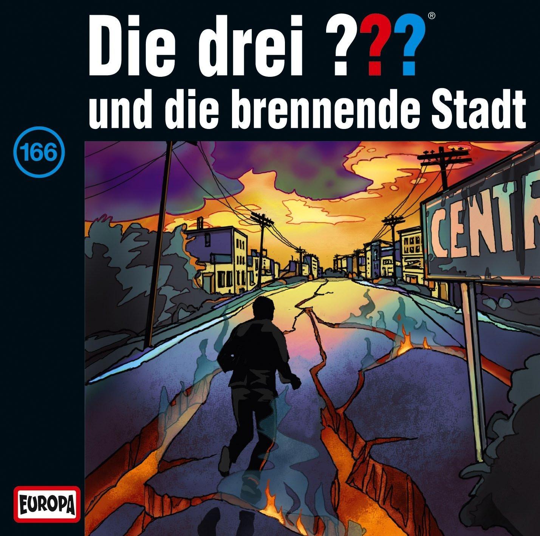 Die drei Fragezeichen Folge 166 und die brennende Stadt