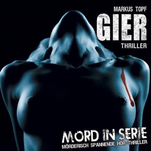 Mord in Serie 12 - Gier
