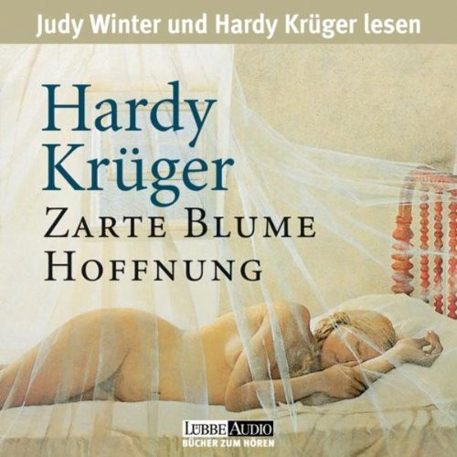 Hardy Krüger - Zarte Blume Hoffnung