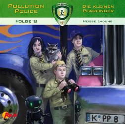 Pollution Police - 08 - Heiße Ladung