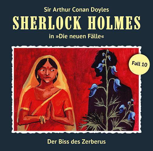Sherlock Holmes: Die neuen Fälle 10: Der Biss des Zerberus