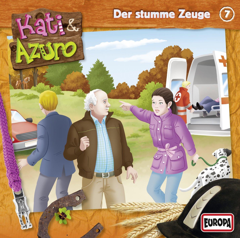Kati & Azuro 07 - Der stumme Zeuge