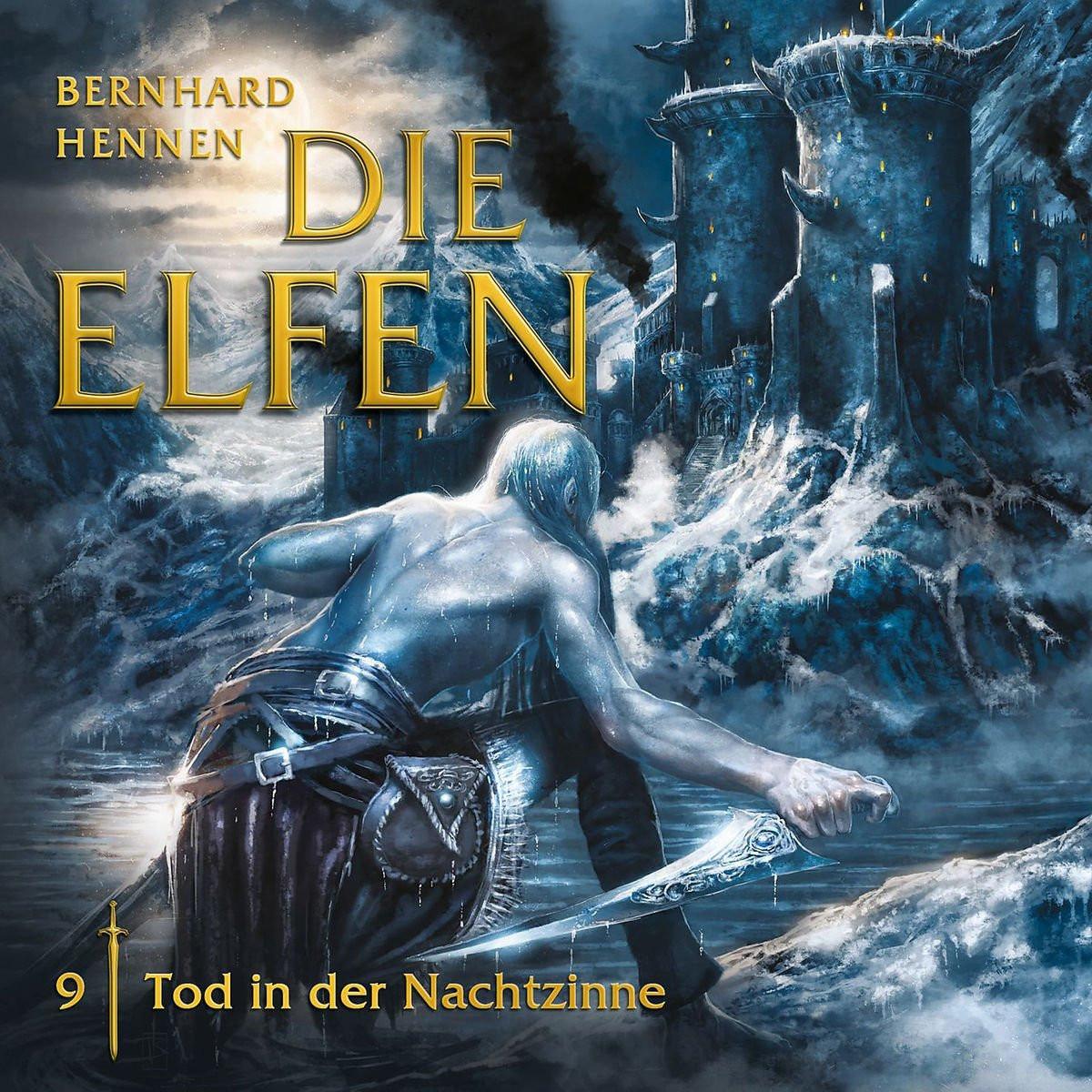 Hennen - Die Elfen 09 - Tod in der Nachtzinne