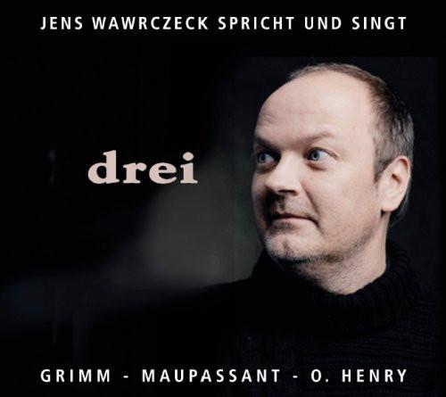 Jens Wawrczeck: drei