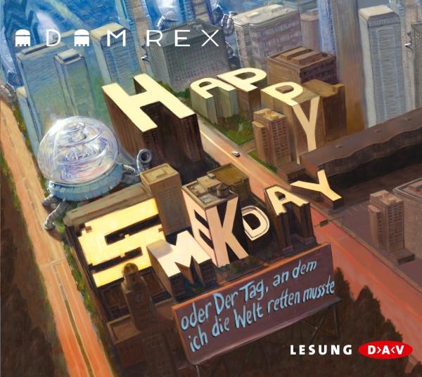 Adam Rex - Happy Smekday