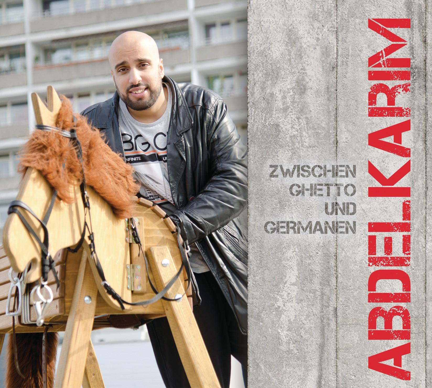 Abdelkarim - Zwischen Ghetto und Germanen