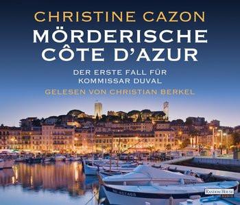Christine Cazon - Mörderische Côte d'Azur