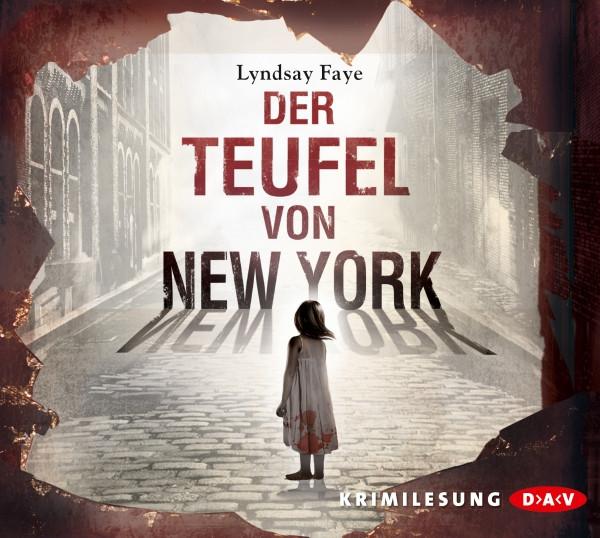 Lyndsay Faye - Der Teufel von New York