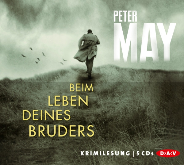 Peter May - Beim Leben deines Bruders