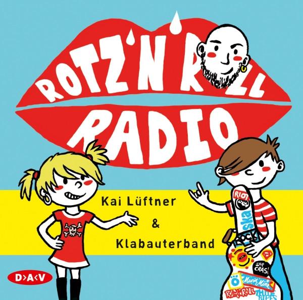 Kai Lüftner - Rotz 'n' Roll Radio