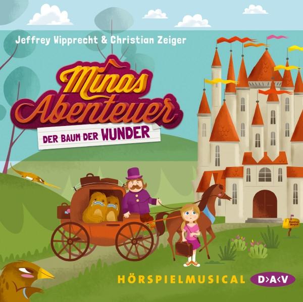 Jeffrey Wipprecht & Christian Zeiger - Minas Abenteuer (Hörspiel