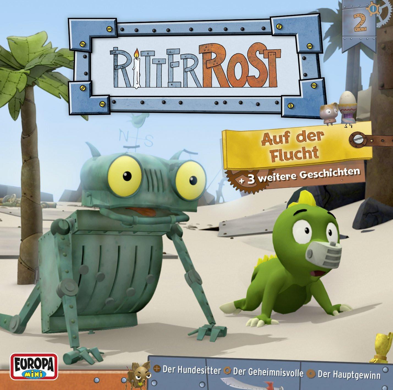 Ritter Rost - Hörspiel zur TV-Serie - 2: Auf der Flucht
