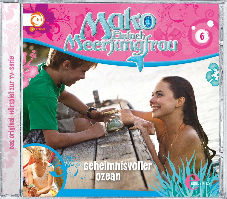 Mako - Einfach Meerjungfrau 06 Geheimnisvoller Ozean