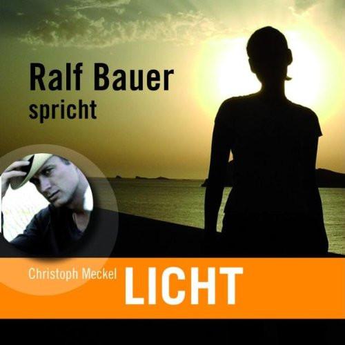 Christoph Meckel - Licht