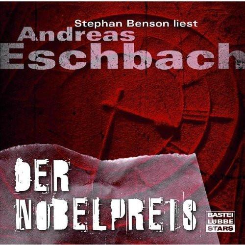 Andreas Eschbach - Der Nobelpreis