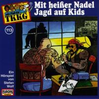 TKKG Folge 113 Mit heißer Nadel Jagd auf Kids