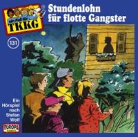 TKKG Folge 131 Stundenlohn für flotte Gangster
