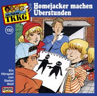 TKKG Folge 132 Homejacker machen Überstunden