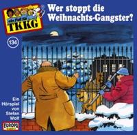 TKKG Folge 134  Wer stoppt die Weihnachtsgangster?