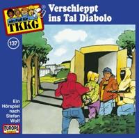 TKKG Folge 137 Verschleppt ins Tal Diablo