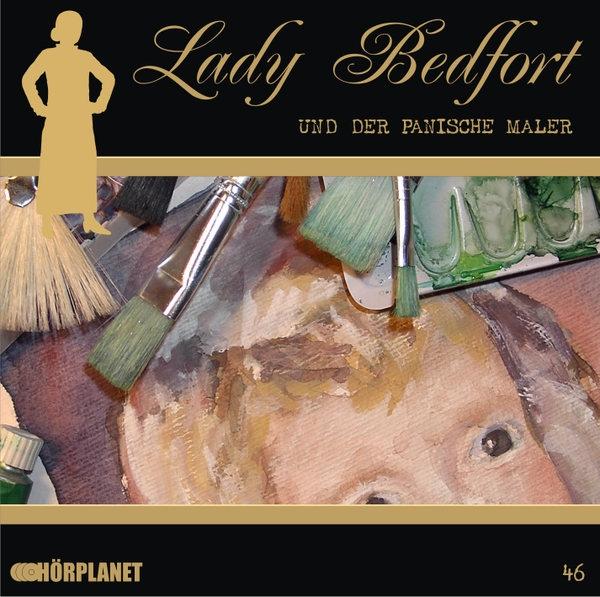 Lady Bedfort 46 und der panische Maler