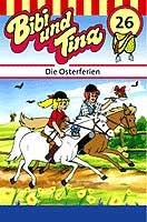 Bibi und Tina - 26 - Die Osterferien