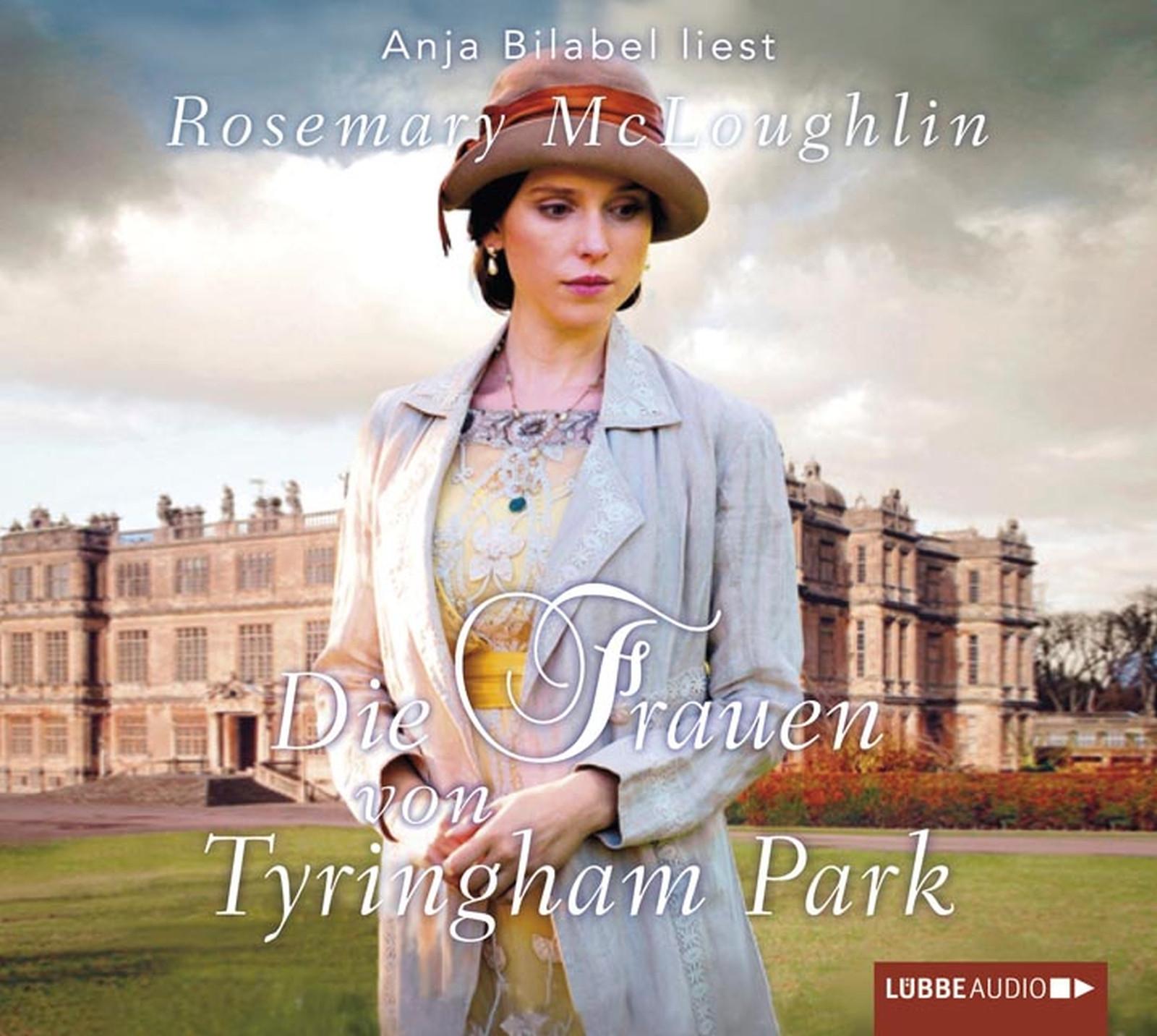Rosemary McLoughlin - Die Frauen von Tyringham Park