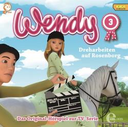 Wendy - Hörspiel zur TV-Serie - Folge 3: Dreharbeiten auf Rosenb