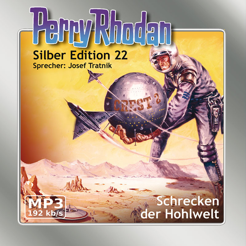 Perry Rhodan Silber Edition 22 - Schrecken der Hohlwelt (mp3-CD)