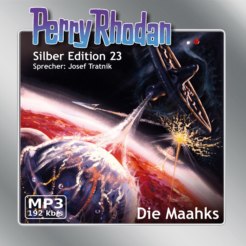 Perry Rhodan Silber Edition 23 - Die Maahks (mp3-CD)