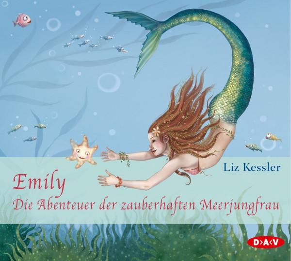 Liz Kessler - Emily: Die Abenteuer der zauberhaften Meerjungfrau