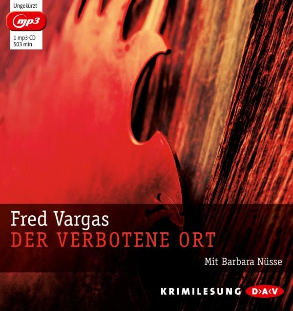 Fred Vargas - Der verbotene Ort