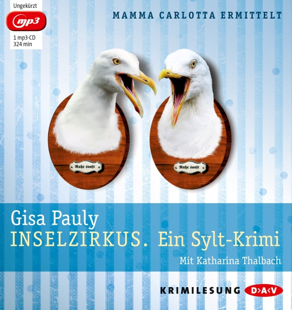 Gisa Pauly - Inselzirkus. Ein Sylt-Krimi