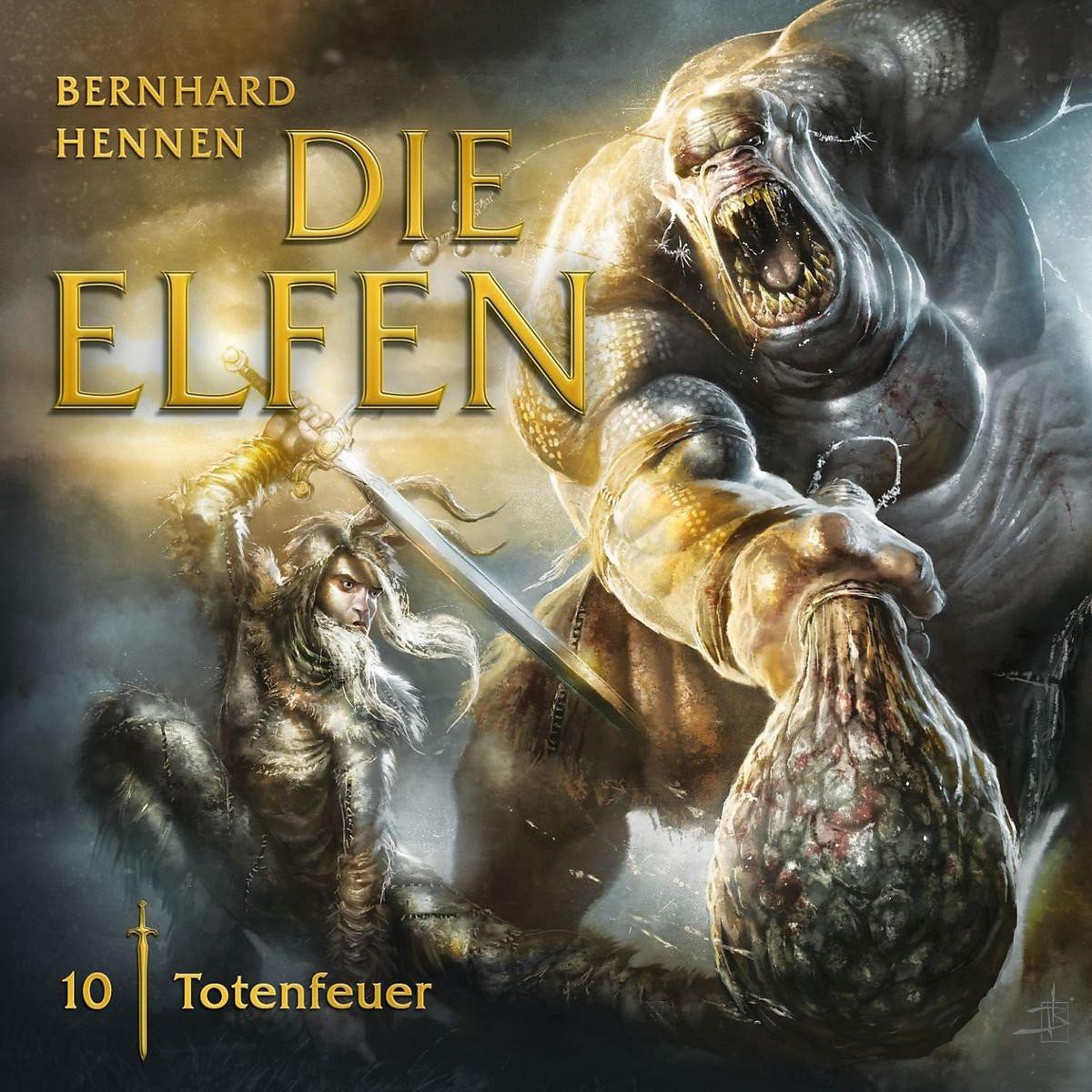 Hennen - Die Elfen 10 - Totenfeuer