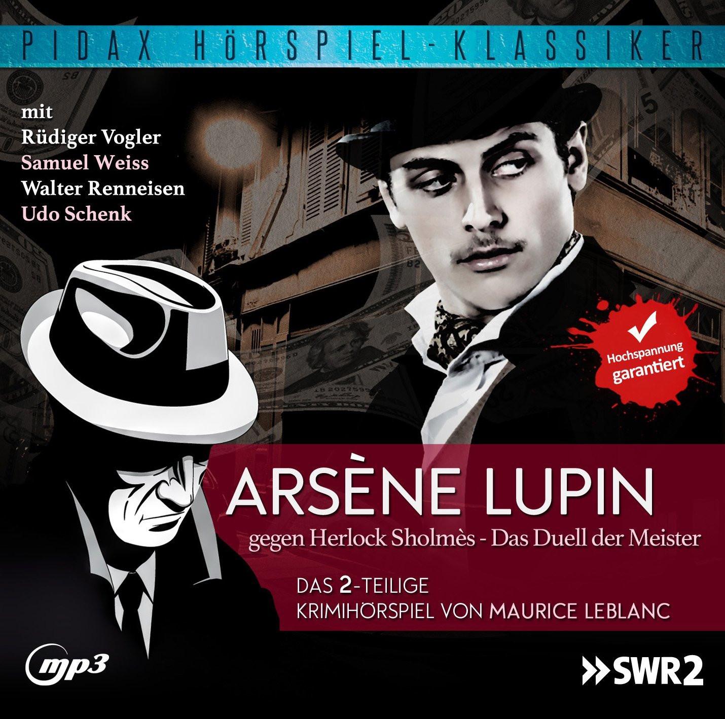 Pidax Hörspiel Klassiker - Arsène Lupin gegen Herlock Sholmès