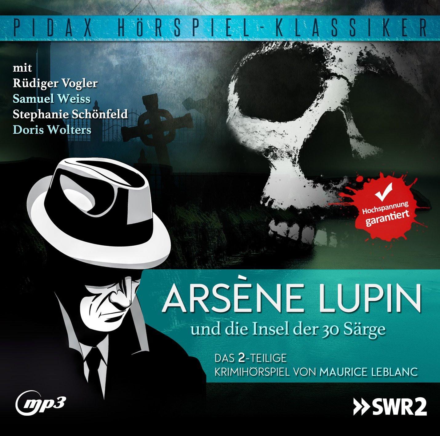 Pidax Hörspiel Klassiker - Arsène Lupin und die Insel der 30 Sär