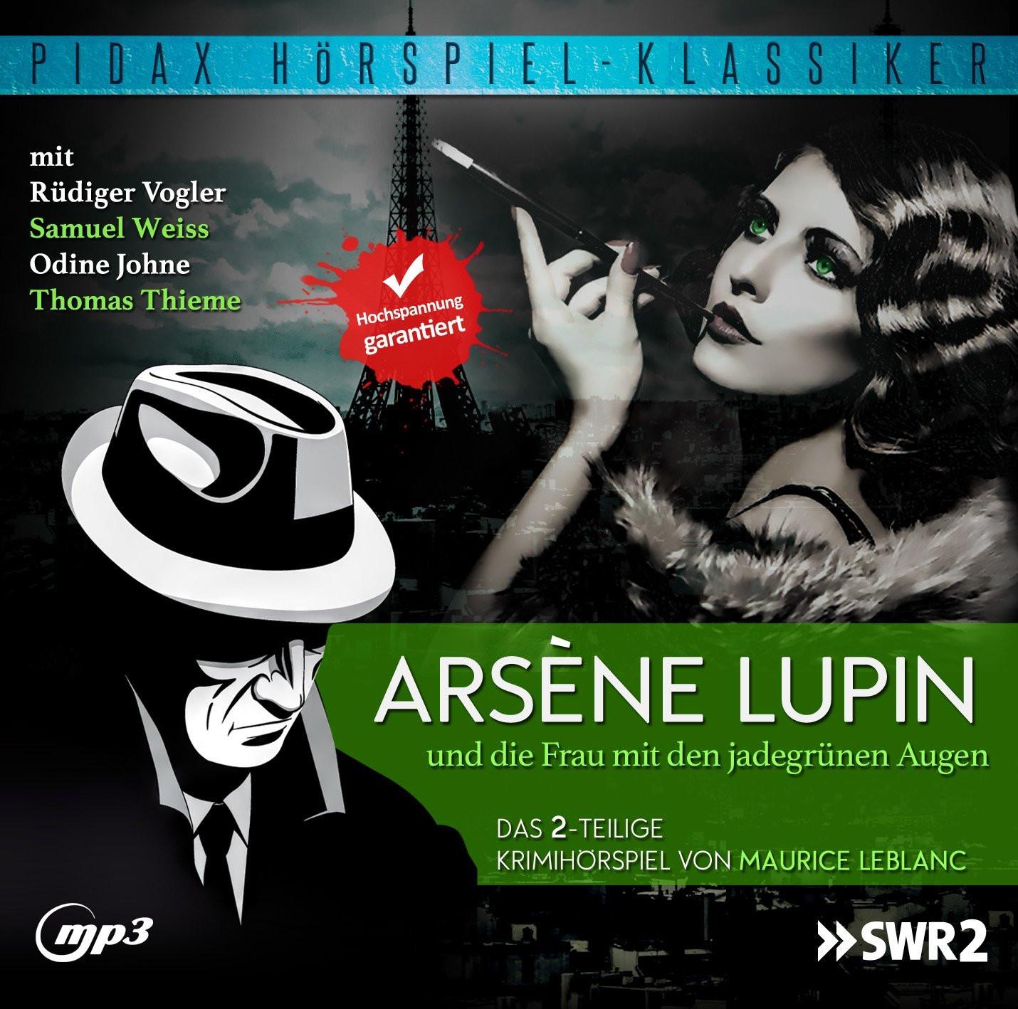 Pidax Hörspiel Klassiker - Arsène Lupin und die Frau mit den jad