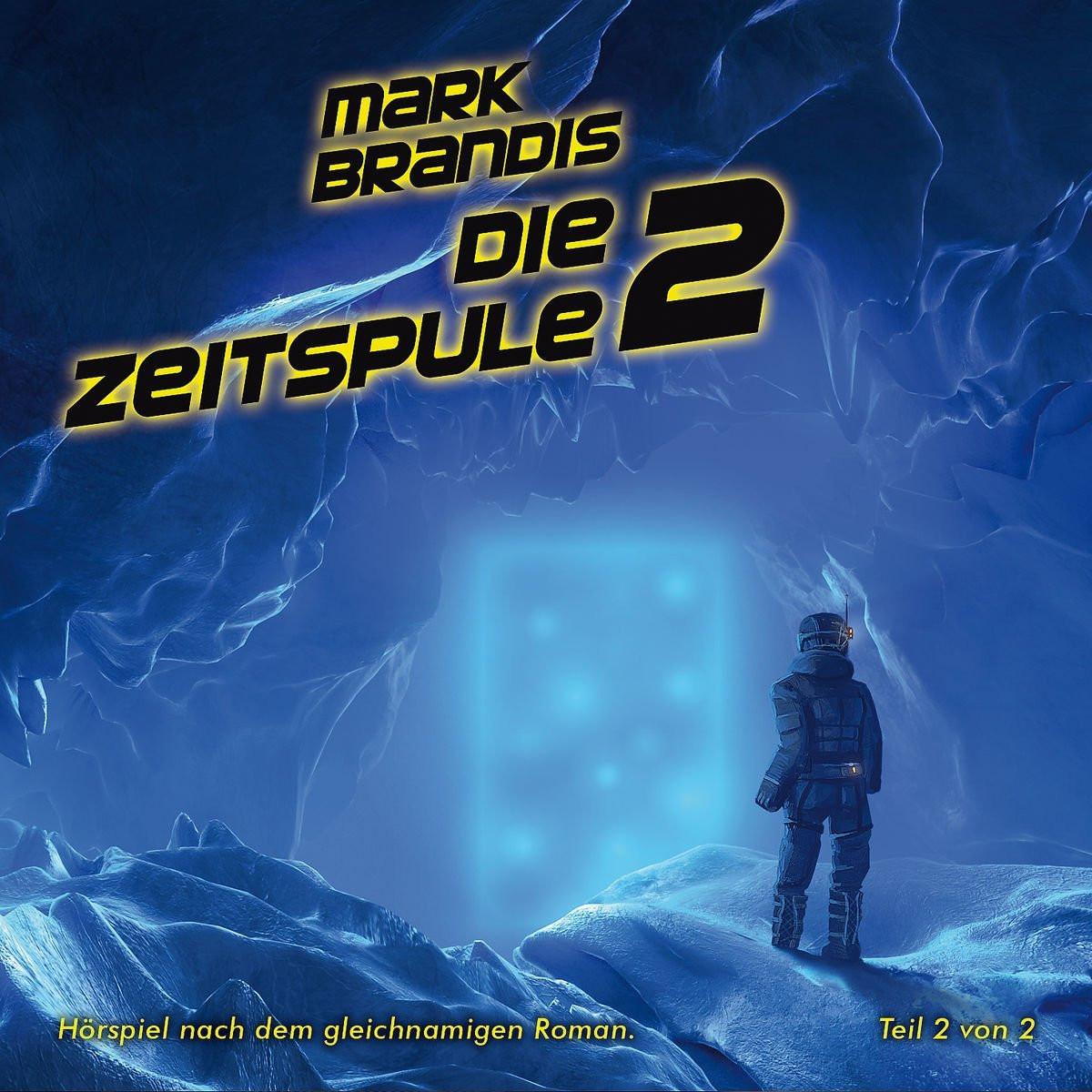 Mark Brandis - 29 - Die Zeitspule (Teil 2 von 2)