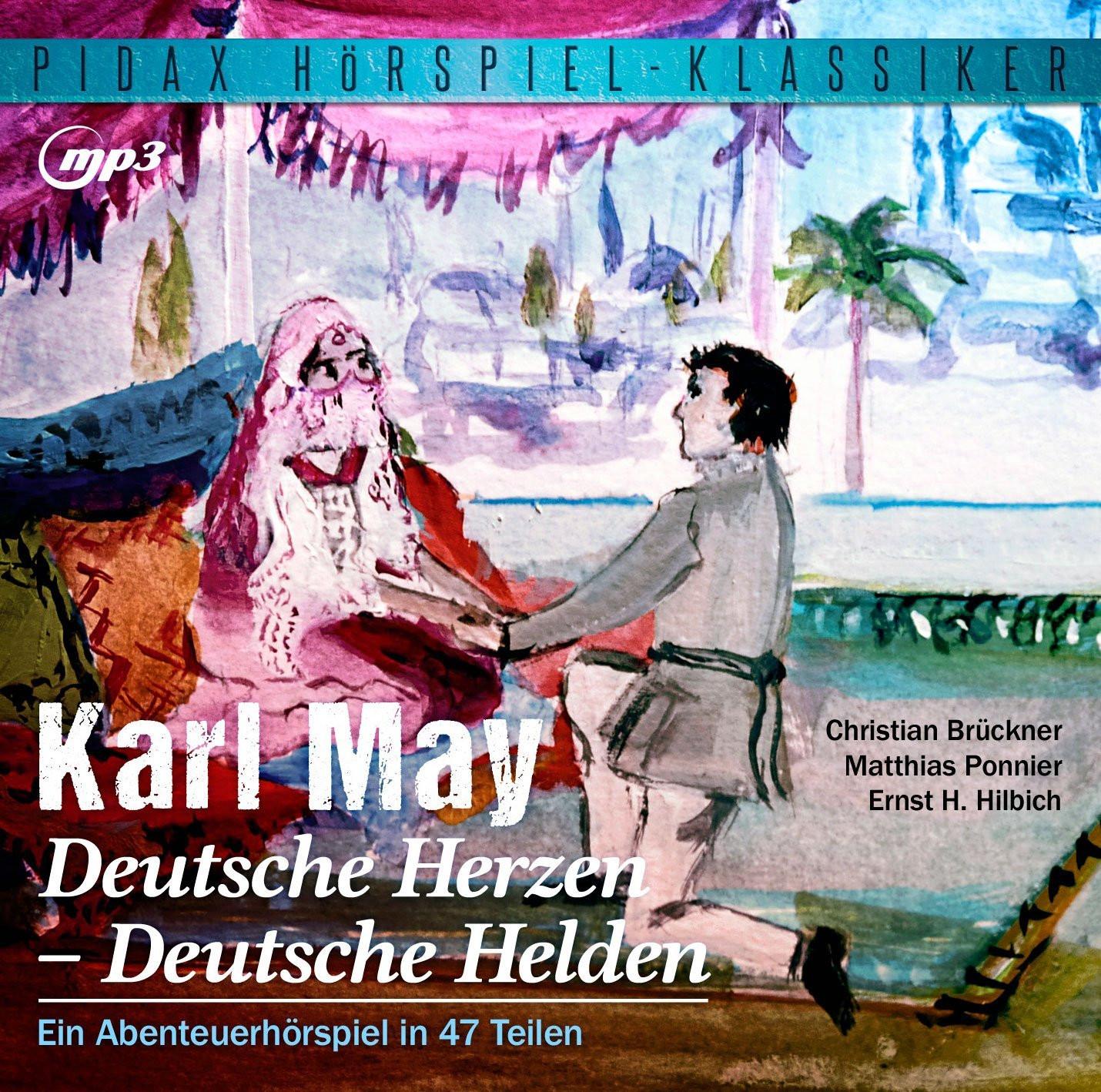 Pidax Hörspiel Klassiker - Karl May: Deutsche Herzen - Deutsche