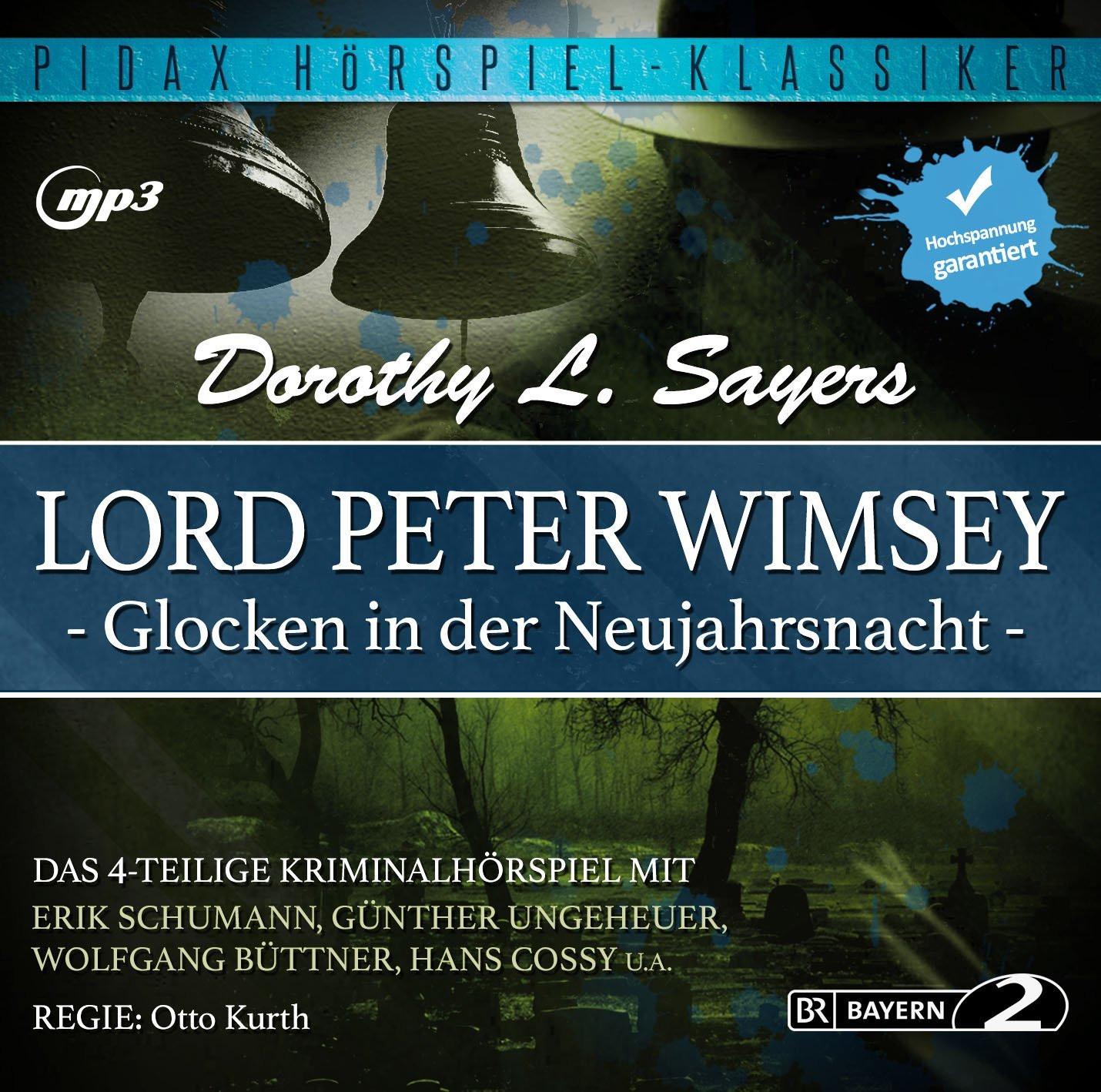 Pidax Hörspiel Klassiker - Lord Peter Wimsey - Glocken in der Ne