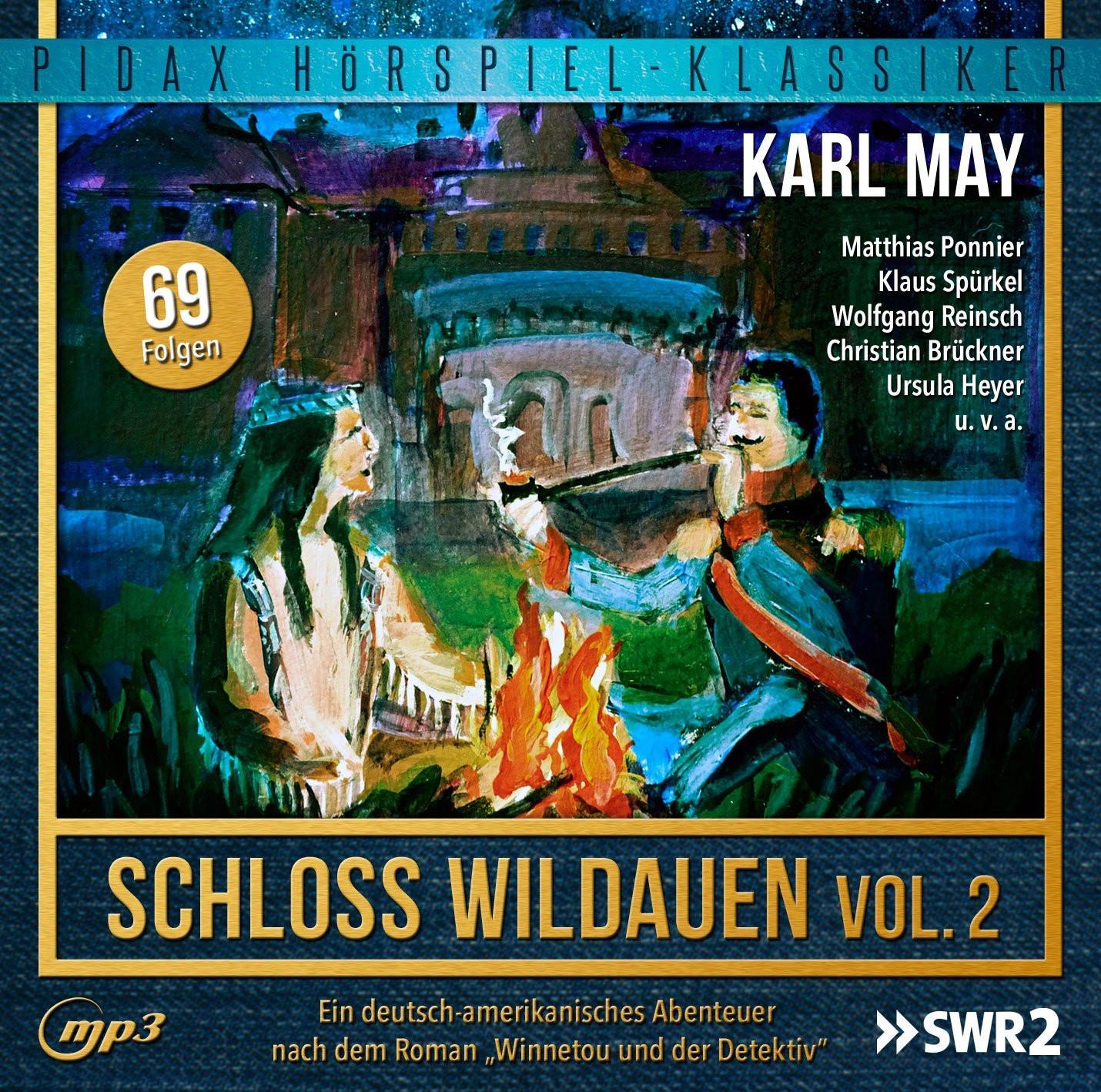 Pidax Hörspiel Klassiker - Karl May: Schloss Wildauen - Vol. 2