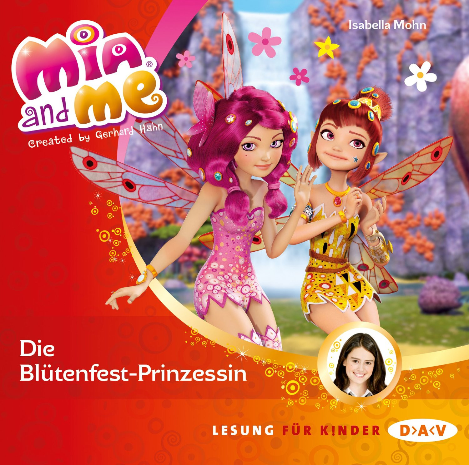 Mia and me - Band 9: Die Blütenfest-Prinzessin