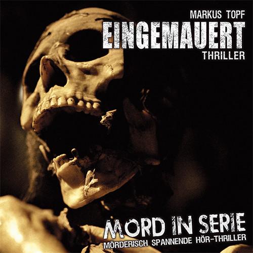 Mord in Serie 14 - Eingemauert