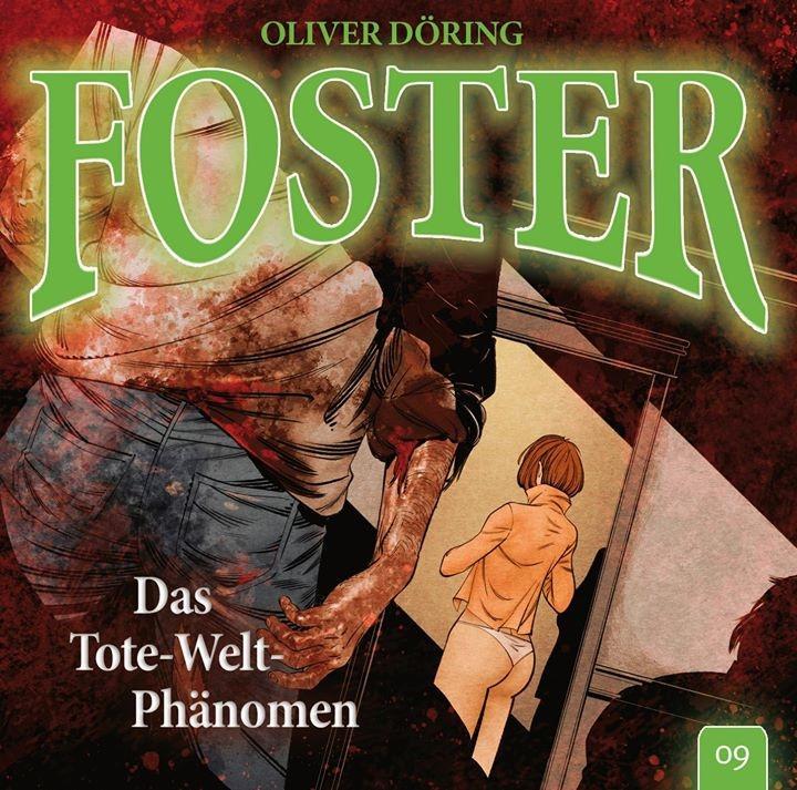 Foster - Folge 9: Das Tote-Welt-Phänomen